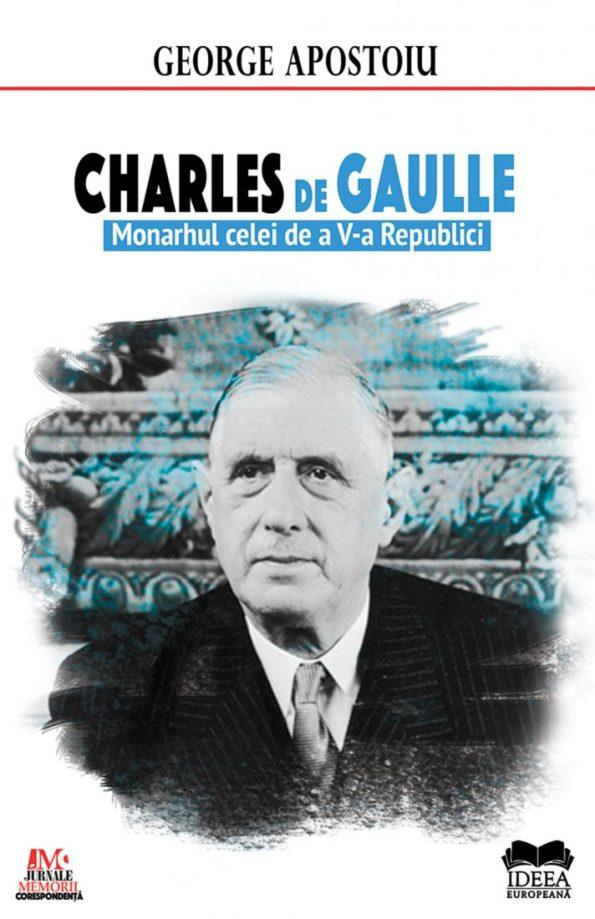 Apostoiu-George_Charles-de-Gaulle-Monarhul