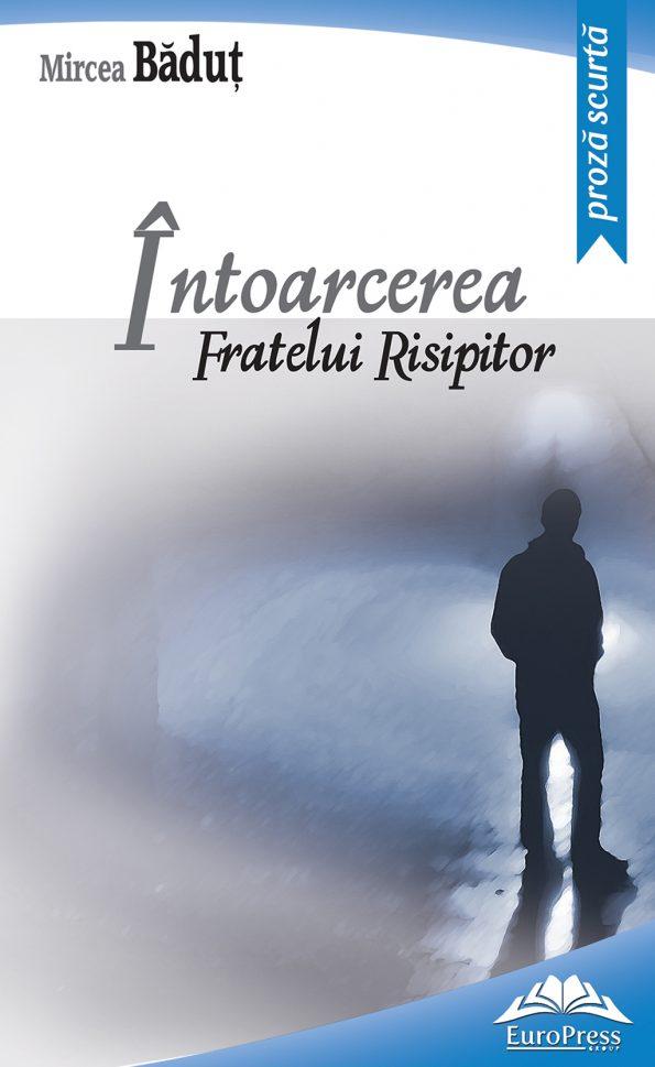 Badut-Mircea_Intoarcerea-fratelui-risip
