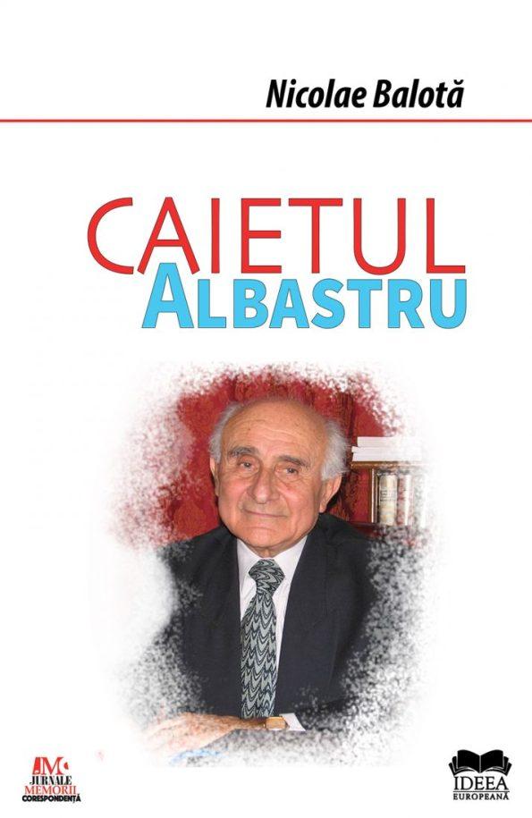 Balota-Nicolae_Caietul-albastru