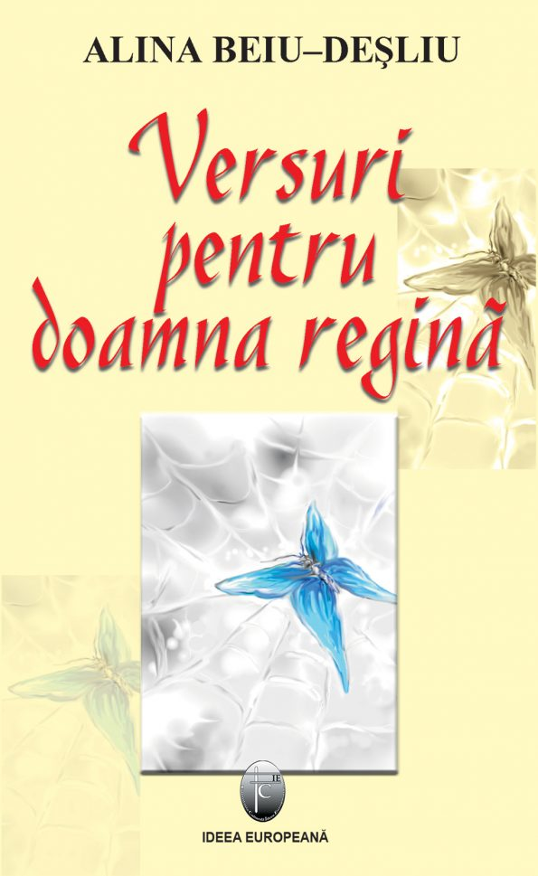 Beiu-Desliu-Alina_Versuri-pentru-doamna-regina