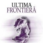 Braga-Mircea_Ultima-frontiera