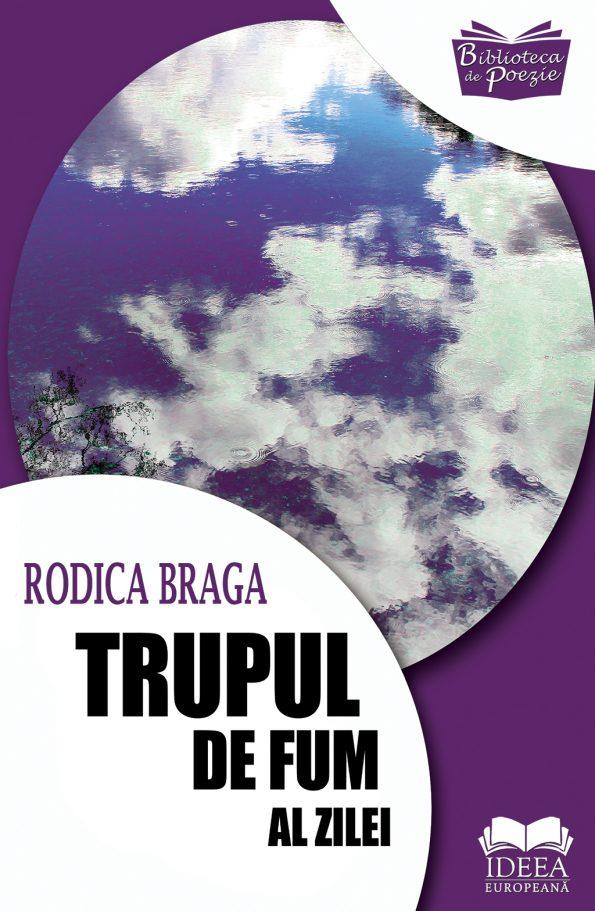 Braga-Rodica_Trupul-de-fum-al-zilei
