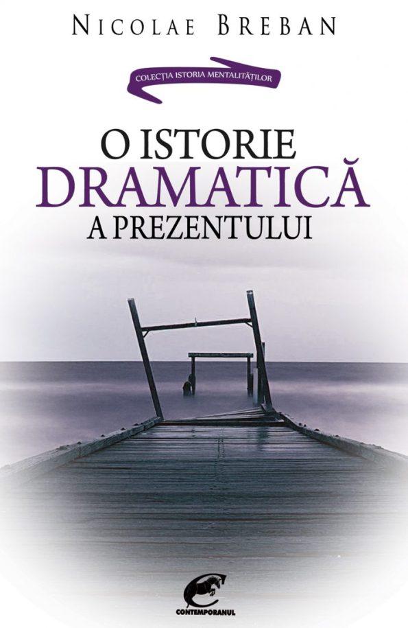 Breban-Nicolae_O-istorie-dramatica-a-prezentului