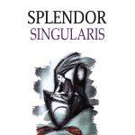 Buleu-Constantina-R_Splendor-singularis