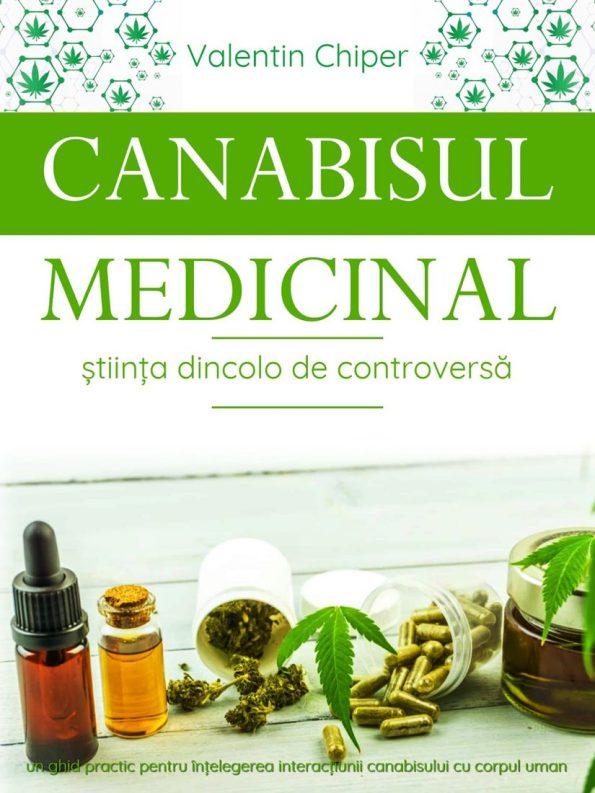 Chiper-Valentin_Canabisul-Medicinal-Stiinta-dincolo