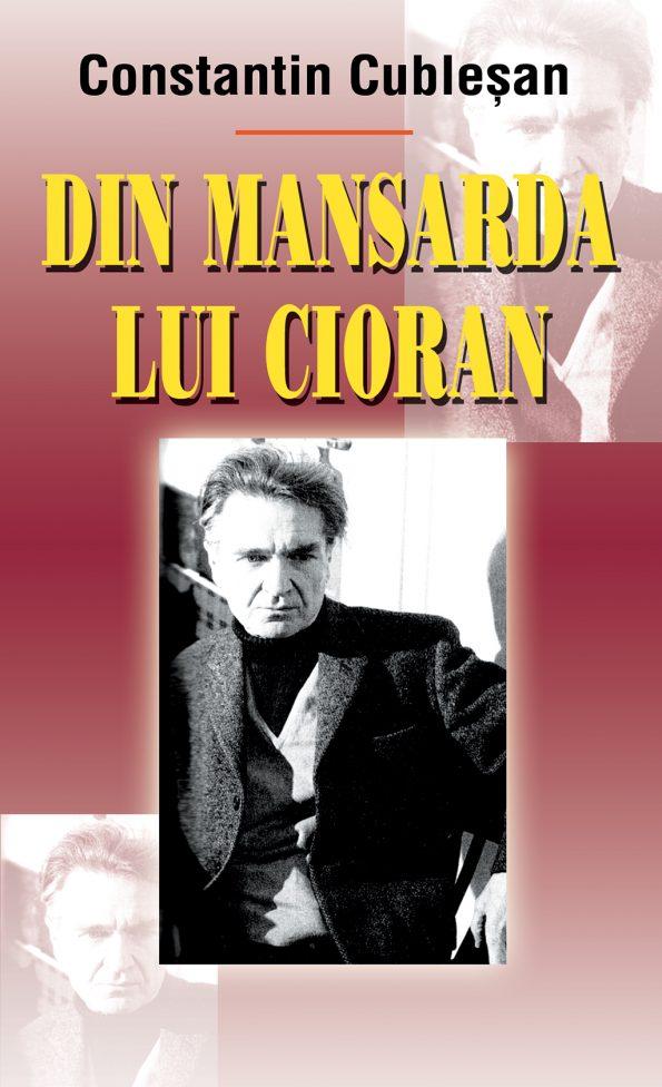 Cublesan-Constantin_Din-mansarda-Cioran