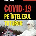 Dobrescu_Emilian_Covid-19-pe-intelesul-tuturor