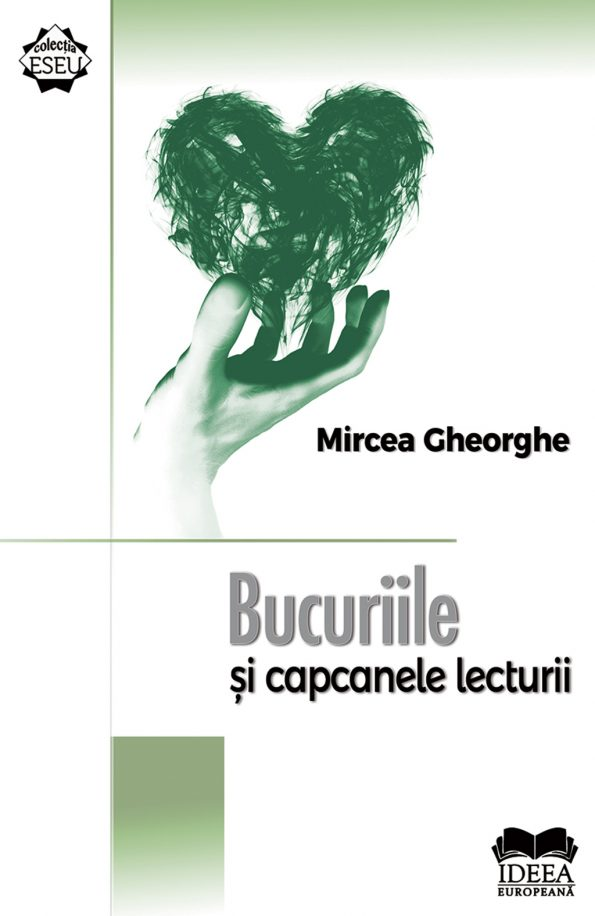 Gheorghe-Mircea_Bucuriile-si-capcanele-lecturii