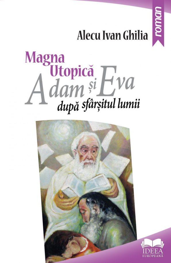 Ghilia-Alecu-Ivan_Magna-utopica