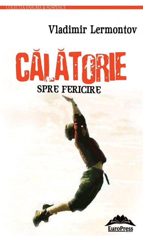 Lermontov-vladim_Calatorie-spre-fericire