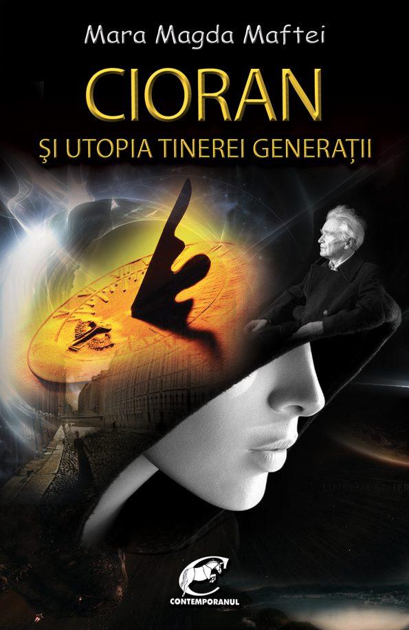 Maftei-MM_Cioran-utopia-tinerei-generatii