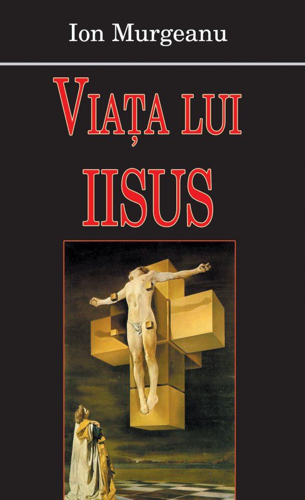 Murgeanu-Ion_Viata-Iisus