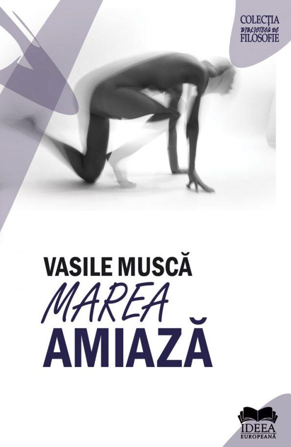 Musca-Vasile_Marea-amiaza