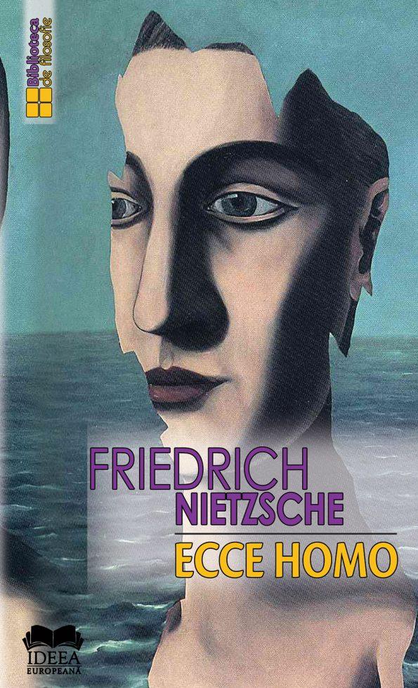 Nietzsche-Fr_Ecce-Homo-Cum-devii-ceea-2020