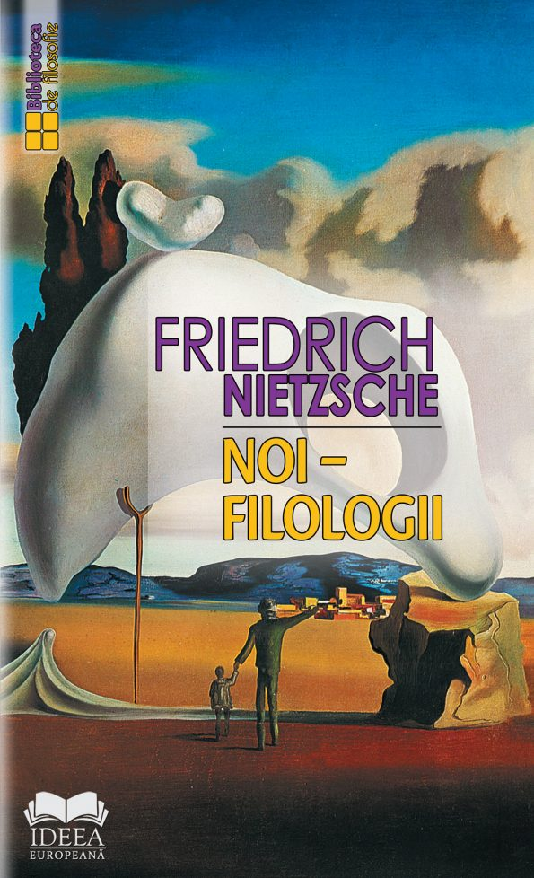 Nietzsche-Friedrich_Noi-filologii