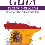 Oprica-Dana_Guia-espanol-rumana-comunic