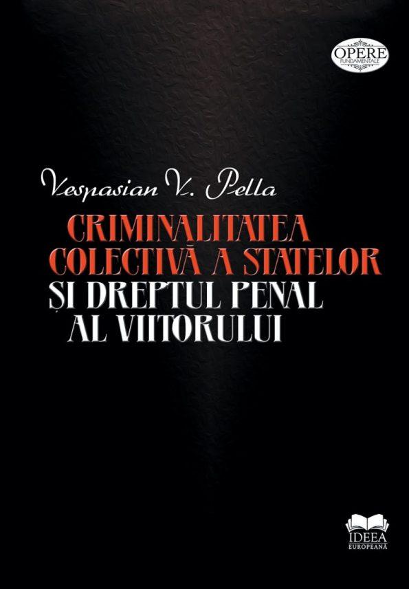 Pella-Vespasian_Criminalitatea-colectiva-a-stat