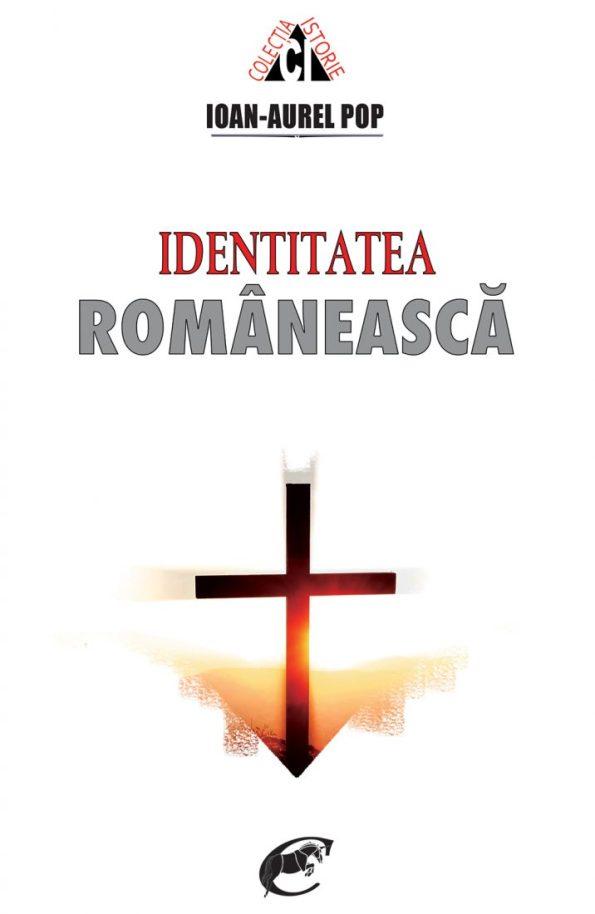 Pop-Ioan-Aurel_Identitatea-romaneasca-ed2019