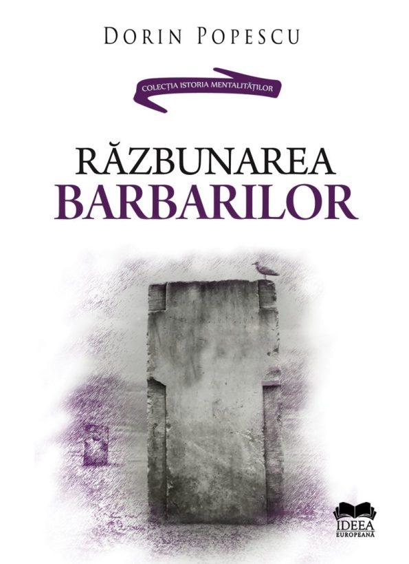 Popescu-Dorin_Razbunarea-barbarilor