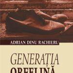 Rachieru-Adrian_Generatia-orfelina