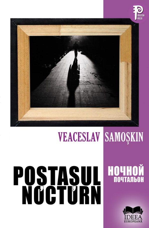 Samoskin-Veaceslav_Postasul-nocturn-bilingv