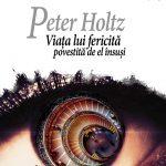 Schulze-Ingo_Peter-Holtz-Viata-lui-fericita