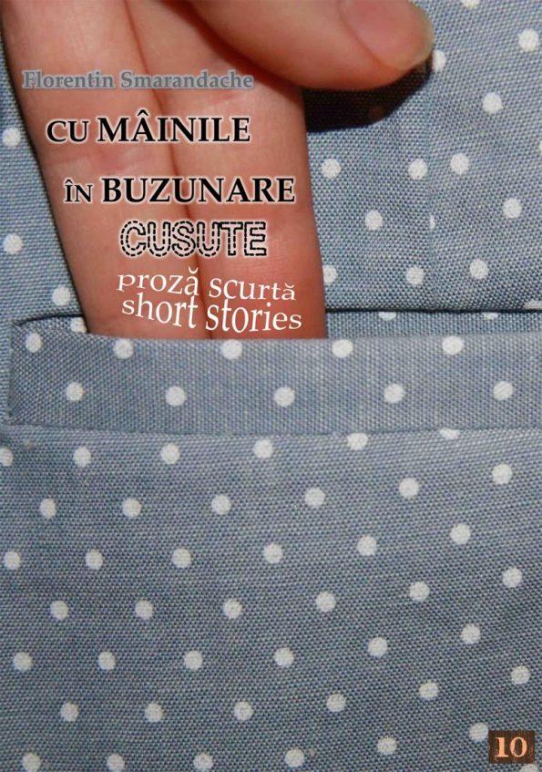 Smarandache-Florentin_Cu-Mainile-In-Buzunare-Cusute-cop