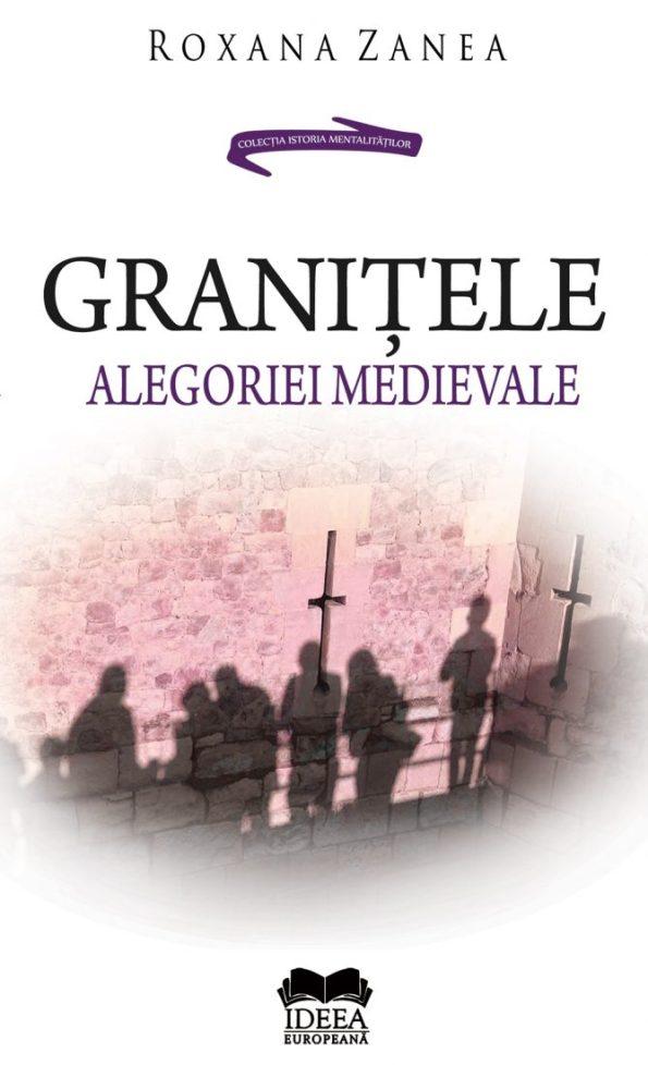 Zanea-Roxana_Granitele-alegoriei-medievale