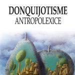 Badut-Mircea_Donquijotisme-antropolexice-ed-2-2017